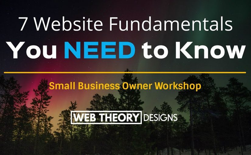 Houston Web Design – 7 Website Fundamentals You NEED to Know [Webinar Replay]
