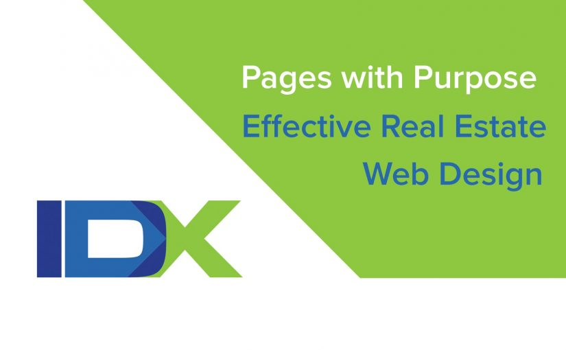 Pages with Purpose – Effective Real Estate Web Design