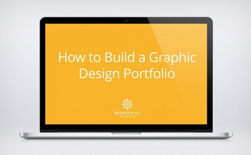 How to Build a Graphic Design Portfolio