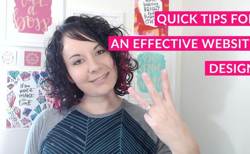 3 Tips For Designing An Effective Website