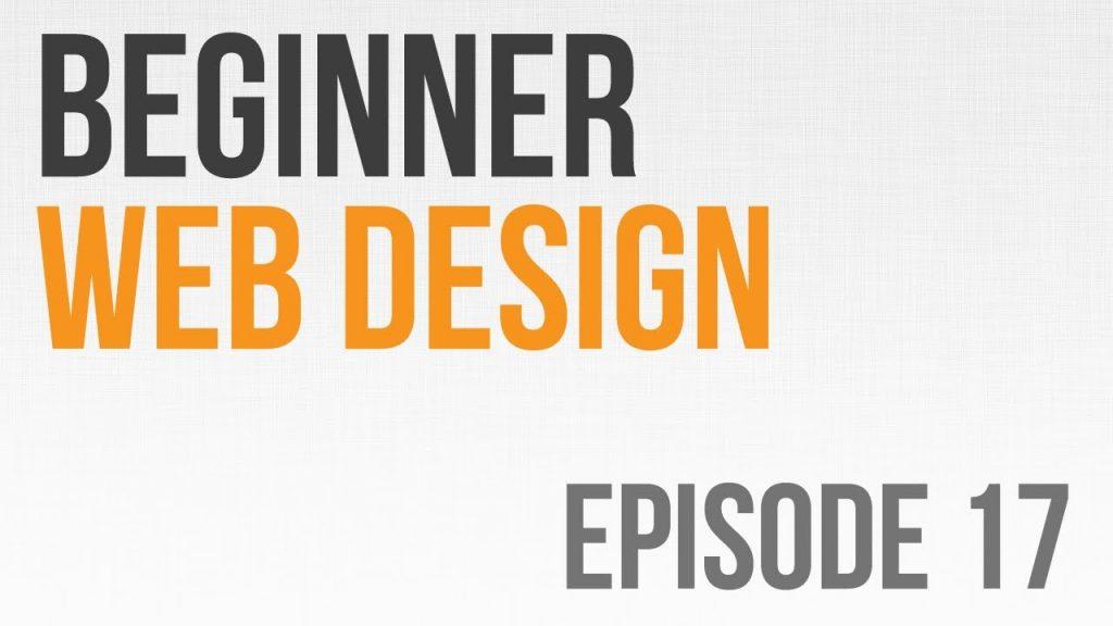 Beginner Web Design Ep. 17: JavaScript Fundamentals