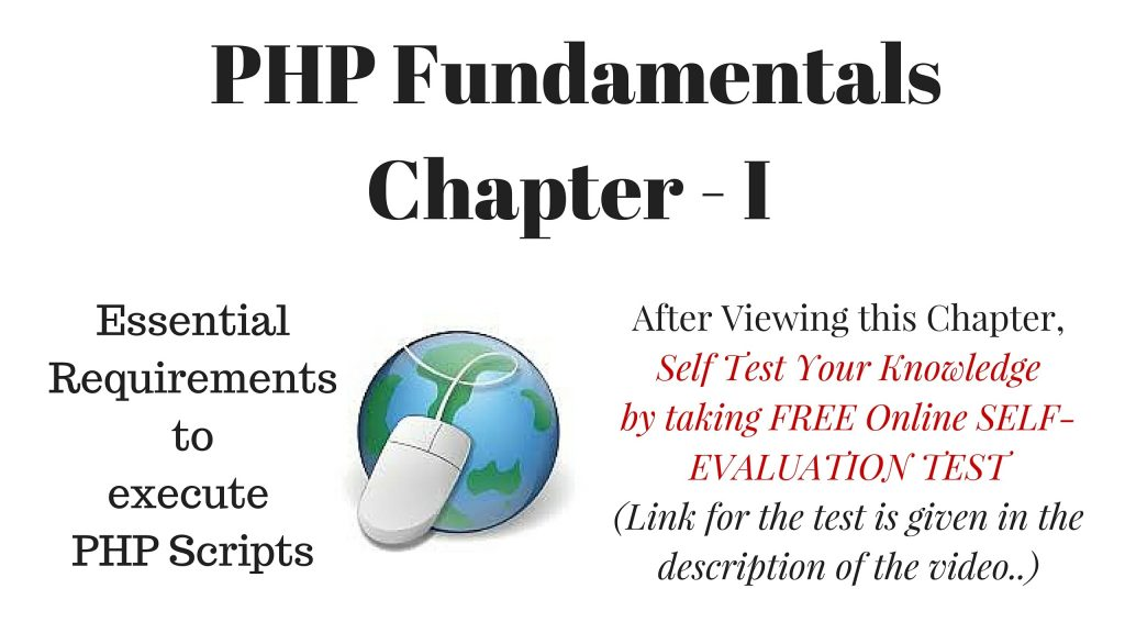 First Step to PHP – Fundamentals (Installing Web Server, Database and Essentials). Start with PHP