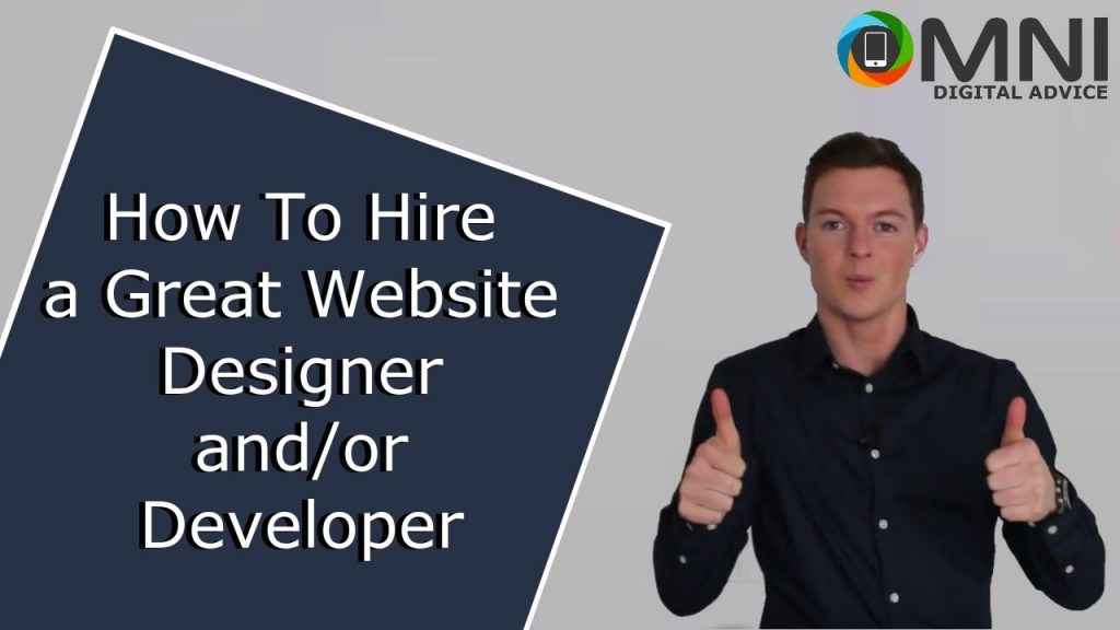 How to hire a GREAT Website Designer or Developer. Don't make a mistake