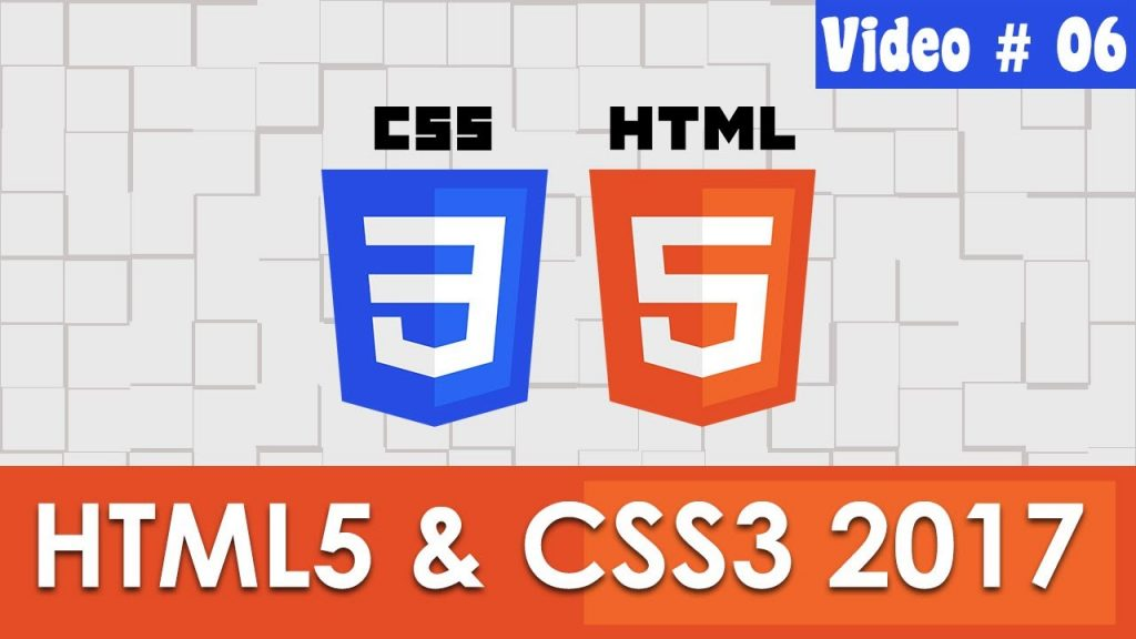 HTML and CSS Tutorial – 2017 – Web Designing Course – Part – 06