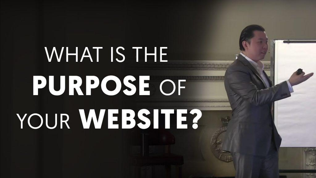 What Is The Purpose Of Your Website? – Dan Lok